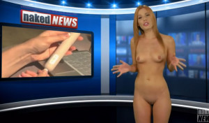 Naked News full episode from 5-8-14